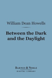 BETWEEN THE DARK AND THE DAYLIGHT (BARNES & NOBLE DIGITAL LIBRARY)
