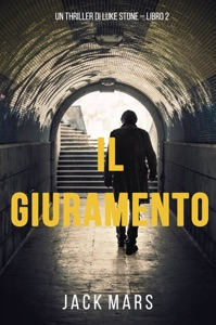 Il Giuramento (Un Thriller di Luke Stone – Libro secondo) Book Cover