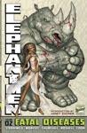 Elephantmen Vol 2 Fatal Diseases