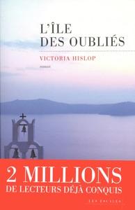 L'île des oubliés par Victoria Hislop Couverture de livre