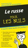 Le Russe - Guide de conversation Pour les Nuls