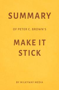 Summary of Peter C. Brown's Make It Stick by Milkyway Media La couverture du livre martien