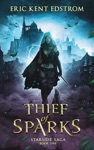 Thief Of Sparks New And Lengthened Novel Edition