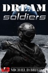 Dream Soldiers