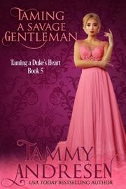 Taming a Savage Gentleman PDF Download