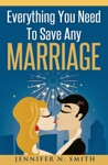 Everything You Need To Save Any Marriage