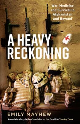 A Heavy Reckoning - Emily Mayhew book