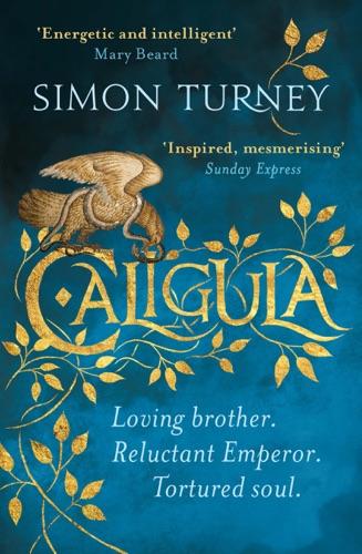 Simon Turney - Caligula