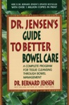 Dr Jensens Guide To Better Bowel Care