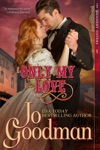 Only My Love The Dennehy Sisters Series Book 1