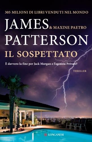 James Patterson & Maxine Paetro - Il sospettato