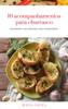 Maysa Souza - 10 Acompanhamentos para churrasco  arte