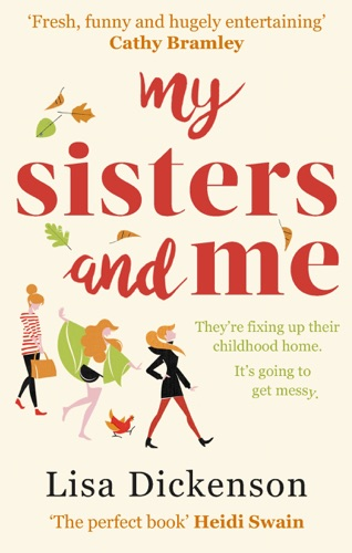 Lisa Dickenson - My Sisters And Me