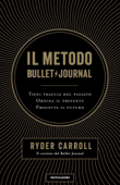 Il metodo Bullet Journal Book Cover