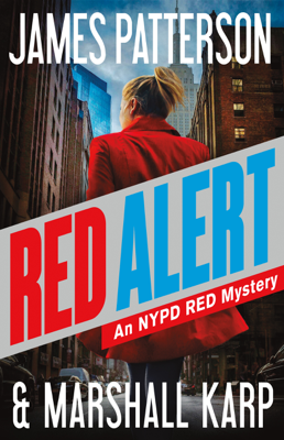 Red Alert - James Patterson & Marshall Karp book