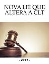 Nova Lei Que Altera A CLT