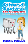 Ghast Explores the Overworld, Book 1: Life in the Overworld