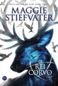 O rei Corvo - A saga dos corvos - vol. 4 Book Cover