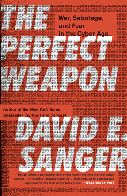 The Perfect Weapon - David E. Sanger book