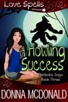 A Howling Success Love Spells