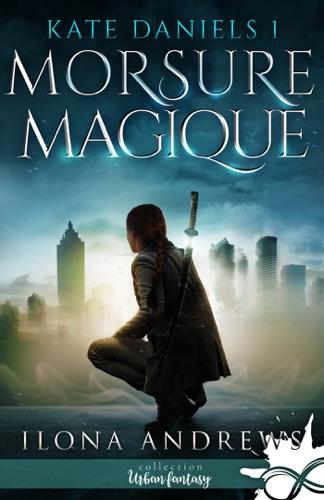 Ilona Andrews - Morsure Magique