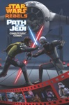 Path Of The Jedi A Star Wars Rebels Cinestory Comic