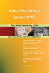 Mobile Virtual Network Operator MVNO The Ultimate Step-By-Step Guide