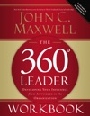 The 360 Degree Leader Workbook