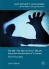 The BBC The War On Terror And The Discursive Construction Of Terrorism