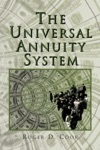 The Universal Annuity System