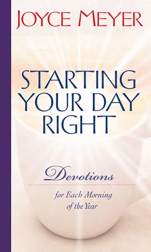 Joyce Meyer - Starting Your Day Right