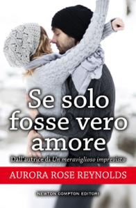 Se solo fosse vero amore Book Cover