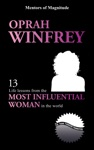 Oprah Winfrey 13 Life Lessons From The Most Influential Woman In The World