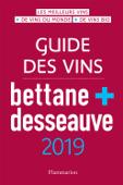 Guide des vins Bettane et Desseauve 2019