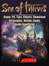 Sea Of Thieves Game PC Tips Cheats Download Strategies Online Game Guide Unofficial