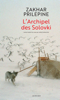 Zakhar Prilepine - L'Archipel des Solovki artwork