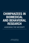 Chimpanzees In Biomedical And Behavioral Research