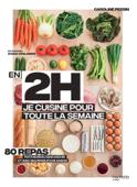 Download and Read Online En 2h je cuisine pour toute la semaine