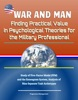 War and Man: Finding Practical Value in Psychological Theories for the Military Professional - Study of Five-Factor Model (FFM) and the Enneagram System, Analysis of Nine Separate Trait Archetypes