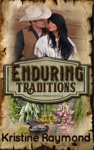 Enduring Traditions A Hidden Springs Novella