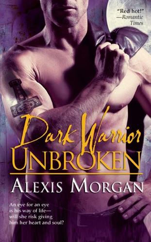 Alexis Morgan - Dark Warrior Unbroken