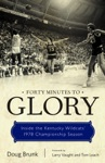 Forty Minutes To Glory