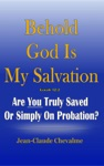 Behold God Is My Salvation Isaiah 122