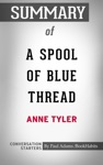 A Spool Of Blue Thread A Novel By Anne Tyler  Conversation Starters