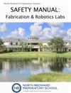 Safety Manual Fabrication  Robotics Labs