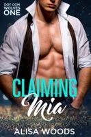 Claiming Mia (Dot Com Wolves 1)
