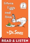 Green Eggs And Ham Read  Listen Edition