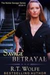 Savage Betrayal The Nickie Savage Series Book 4