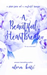 A Beautiful Heartbreak