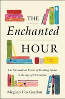 Meghan Cox Gurdon - The Enchanted Hour artwork